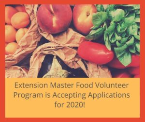 Cover photo for Extension Master Food Volunteer 2020 Applications Are Now Open